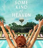 Some Kind of Heaven (2021)